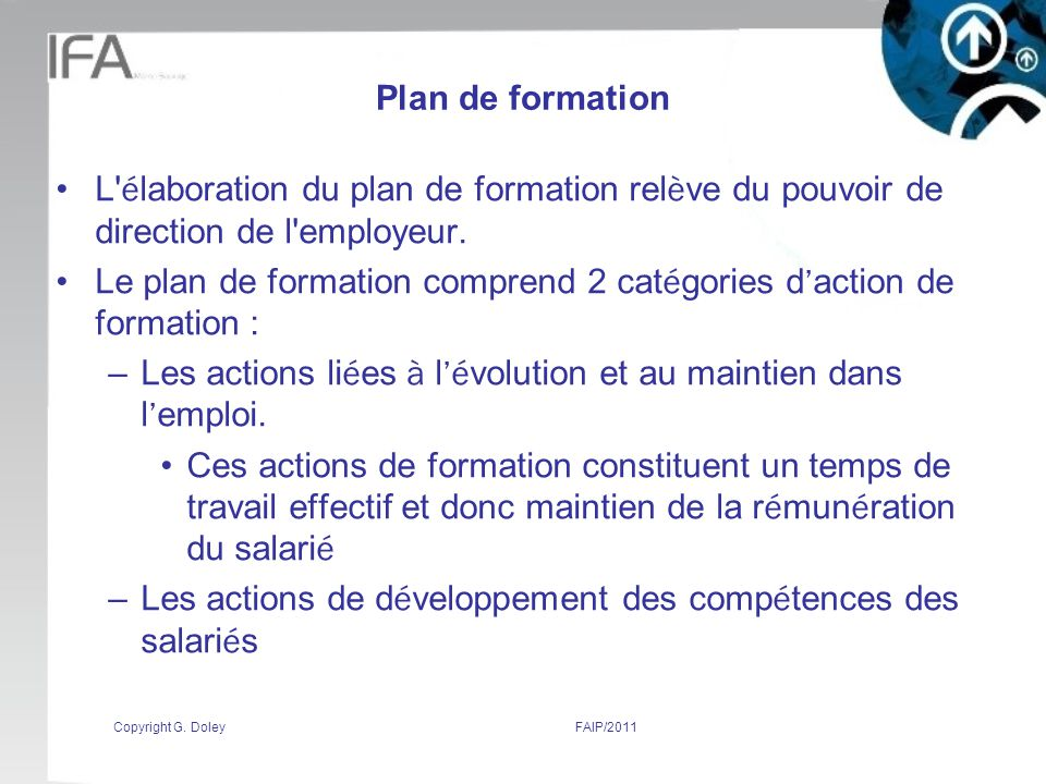 Le plan de formation comprend 2 catégories d'action de formation :