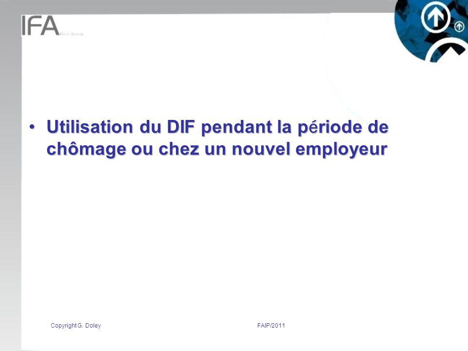 Utilisation du DIF pendant la période de chômage ou chez un nouvel employeur
