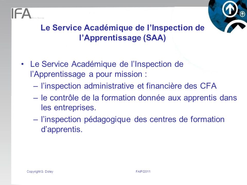 Le Service Académique de l'Inspection de l'Apprentissage (SAA)