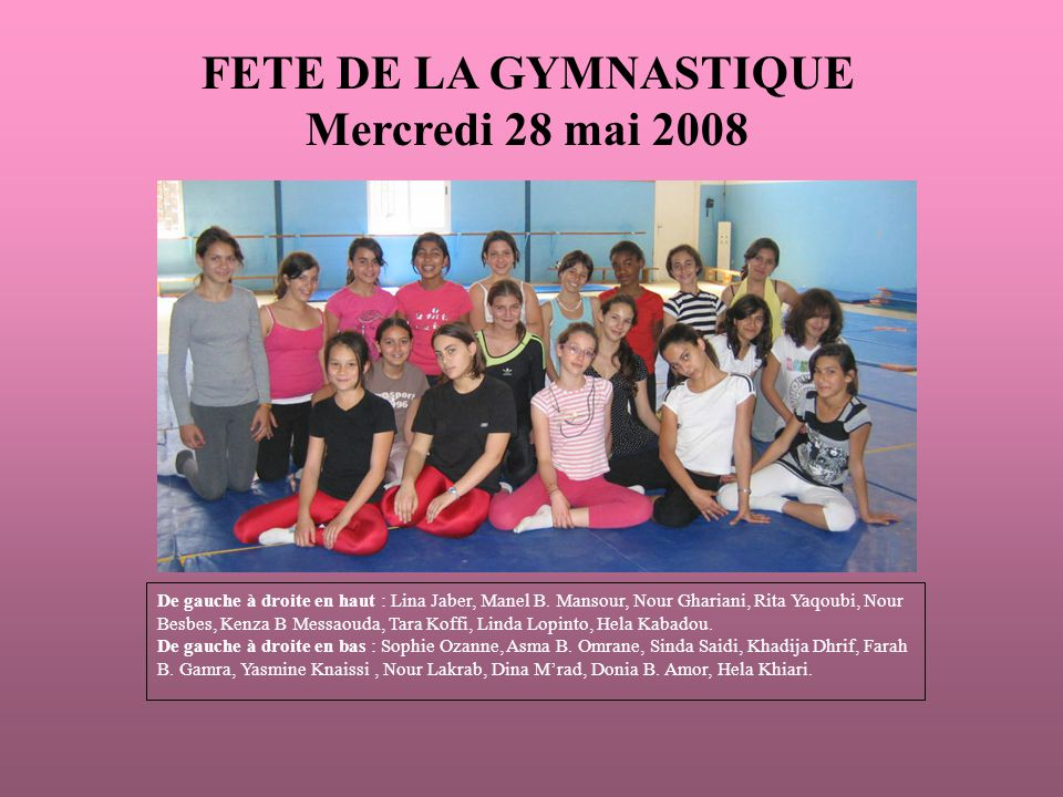FETE DE LA GYMNASTIQUE Mercredi 28 mai 2008