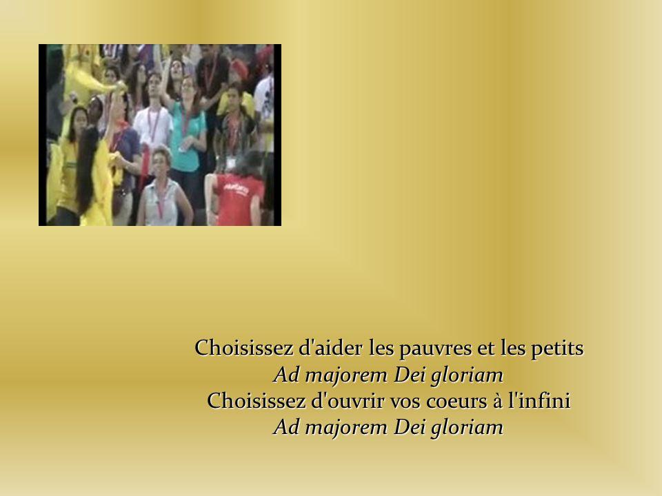 Choisissez d aider les pauvres et les petits Ad majorem Dei gloriam