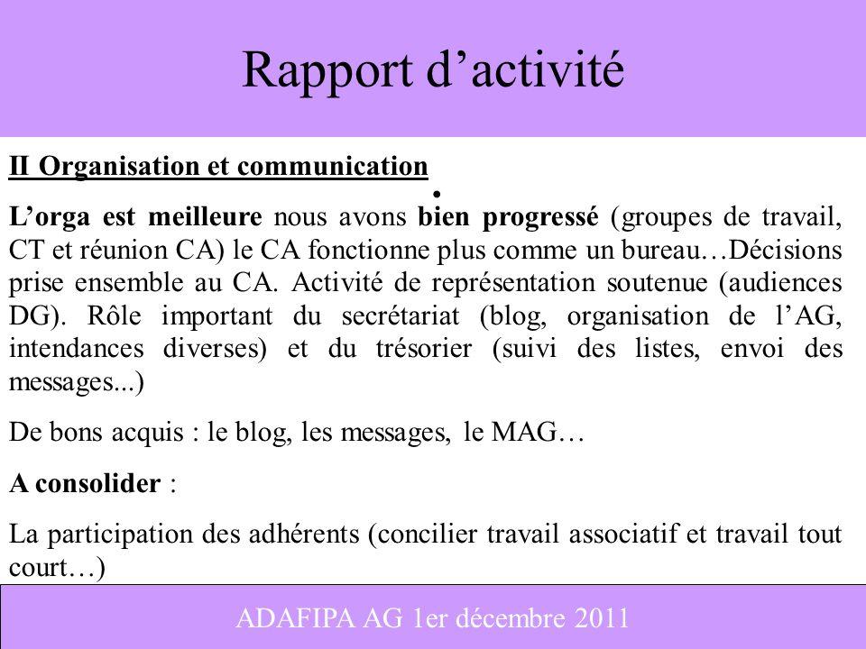 Rapport d'activité II Organisation et communication
