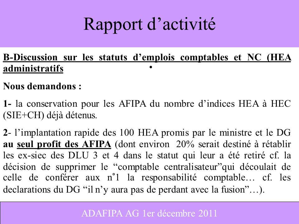 Rapport d'activité B-Discussion sur les statuts d'emplois comptables et NC (HEA administratifs. Nous demandons :