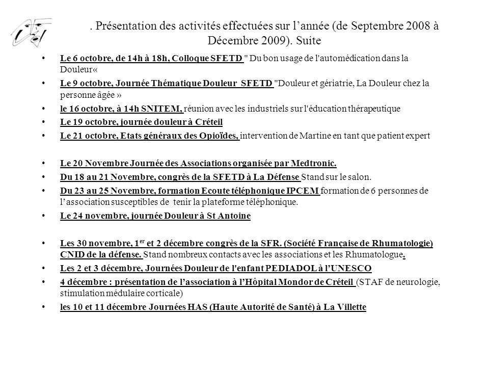 . Présentation des activités effectuées sur l'année (de Septembre 2008 à Décembre 2009). Suite