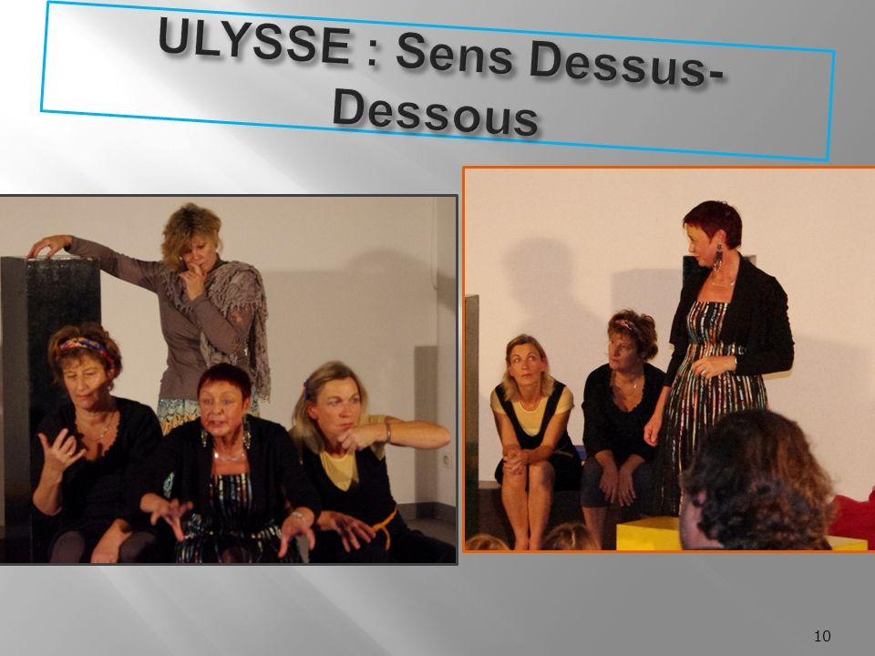 ULYSSE : Sens Dessus-Dessous