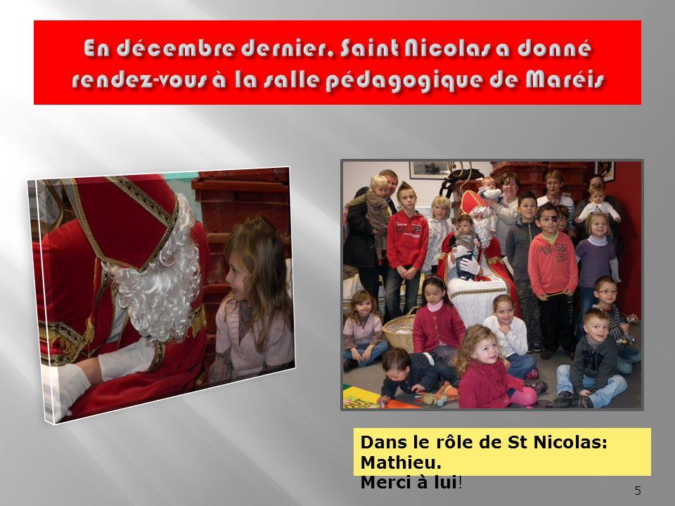 En décembre dernier, Saint Nicolas a donné rendez-vous à la salle pédagogique de Maréis