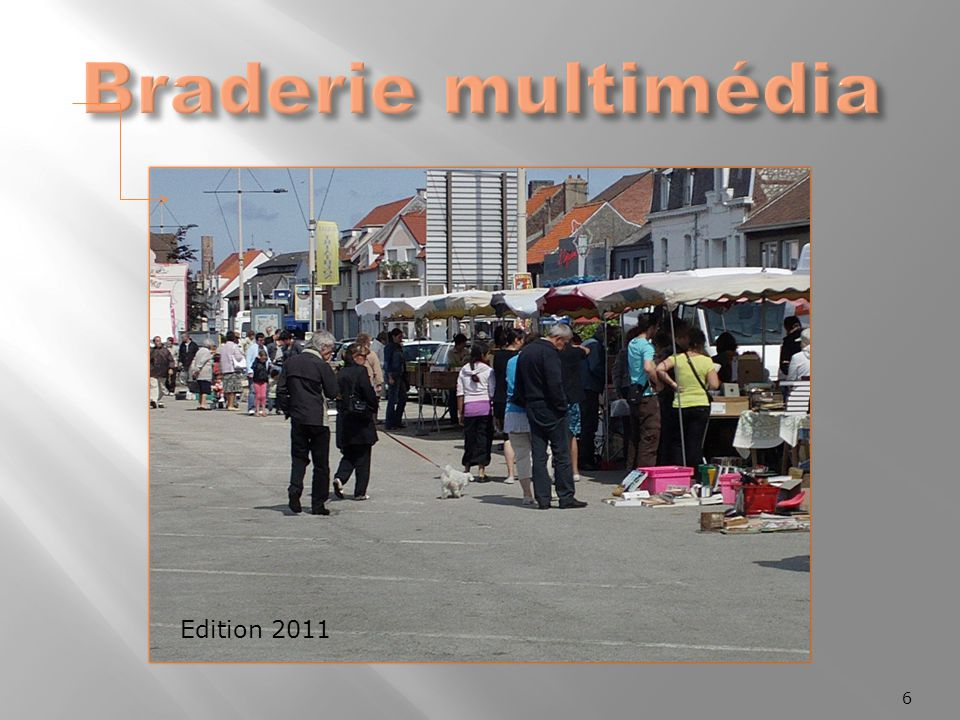 Braderie multimédia Edition 2011