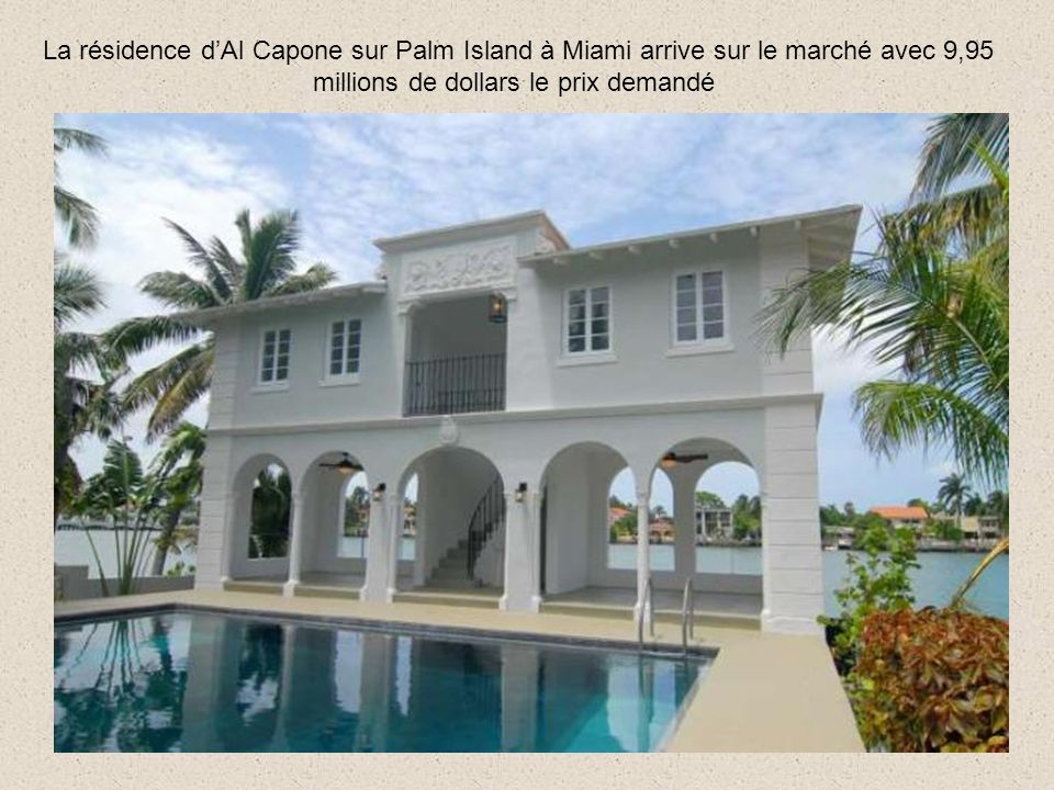 La résidence d'Al Capone sur Palm Island à Miami arrive sur le marché avec 9,95 millions de dollars le prix demandé