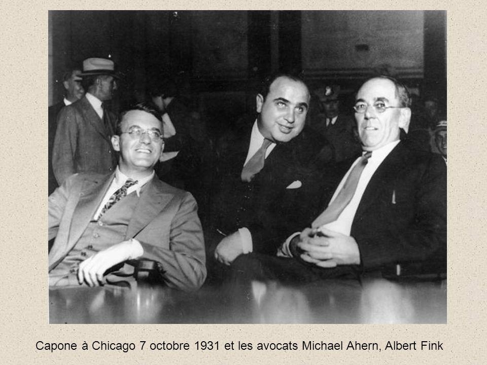 Capone à Chicago 7 octobre 1931 et les avocats Michael Ahern, Albert Fink