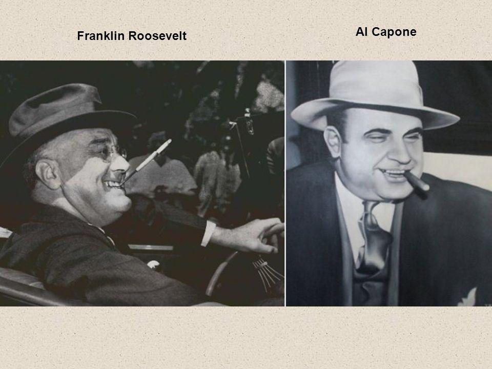 Al Capone Franklin Roosevelt