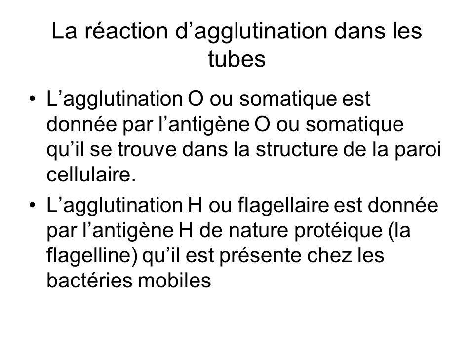 La réaction d'agglutination dans les tubes