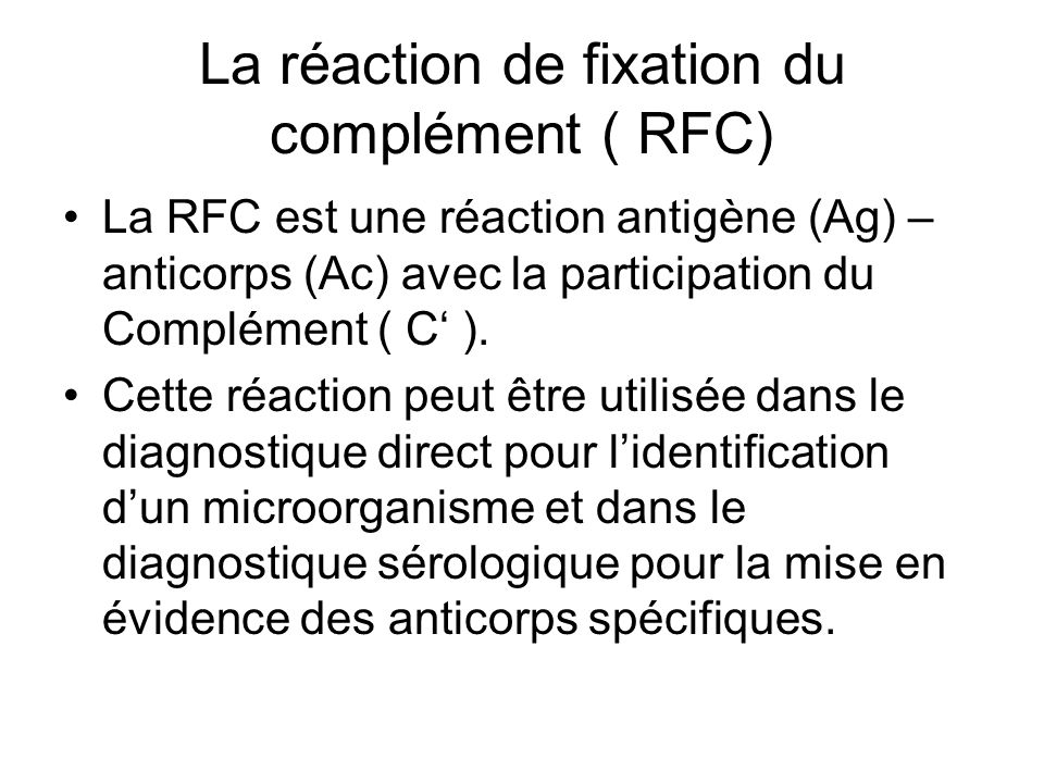 La réaction de fixation du complément ( RFC)