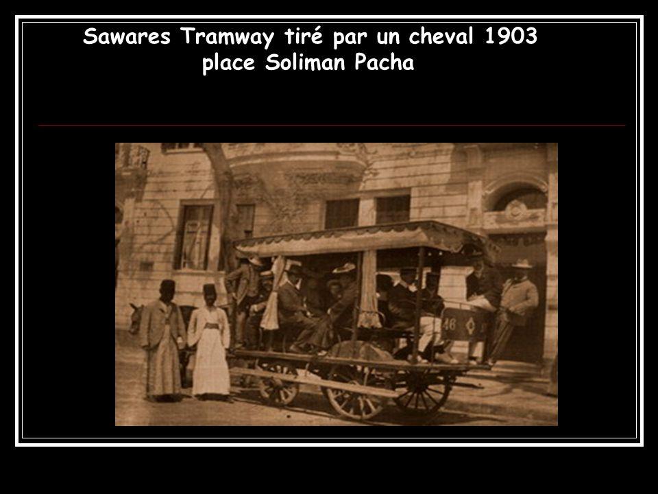 Sawares Tramway tiré par un cheval 1903