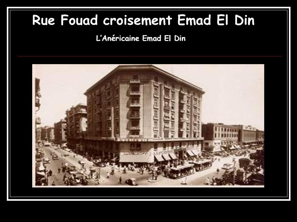 Rue Fouad croisement Emad El Din