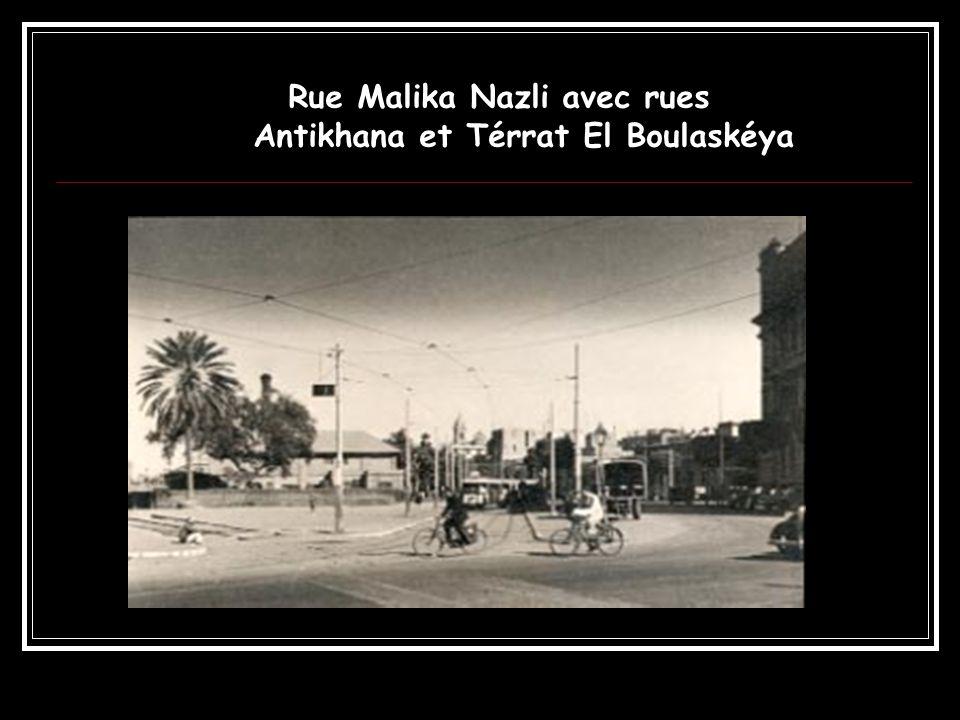 Rue Malika Nazli avec rues