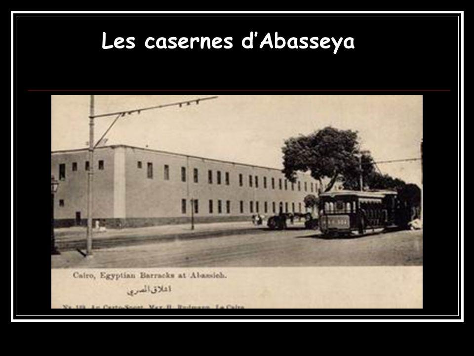 Les casernes d'Abasseya