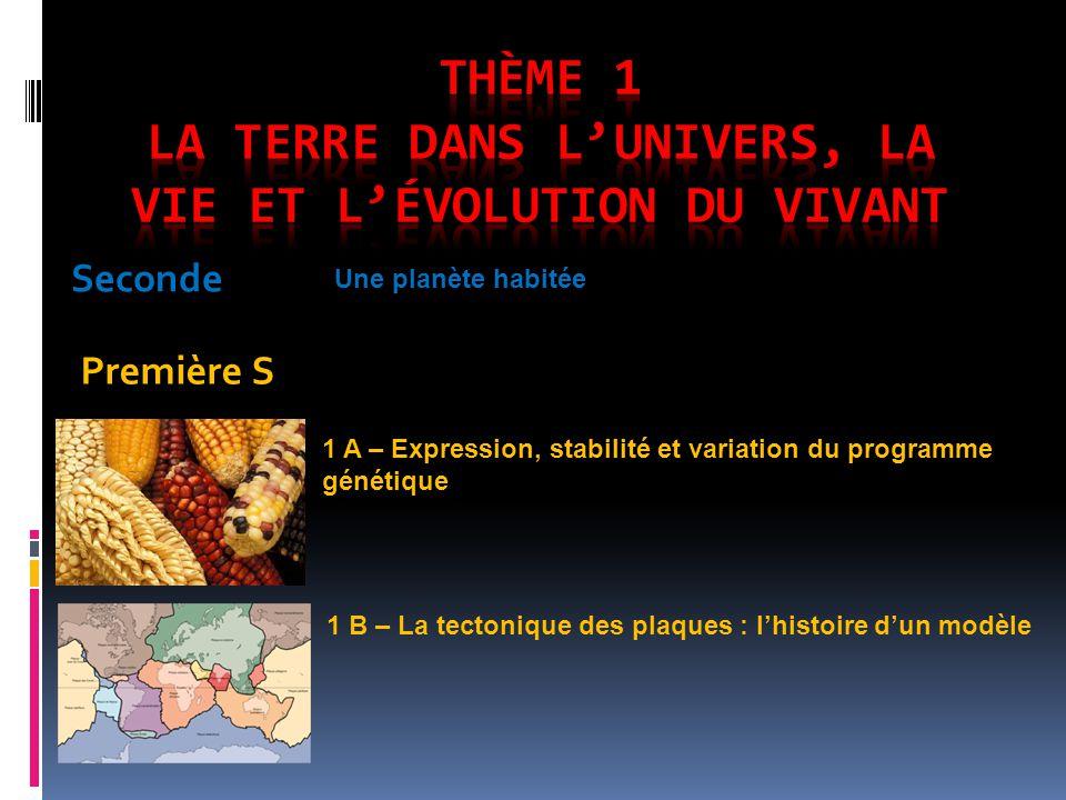 Thème 1 La Terre dans l'Univers, la vie et l'évolution du vivant