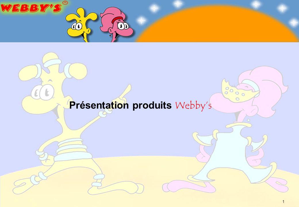 Présentation produits Webby's