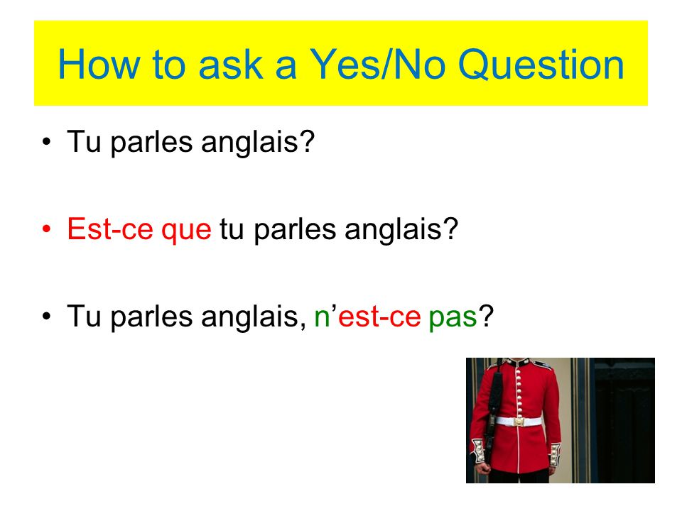 How to ask a Yes/No Question