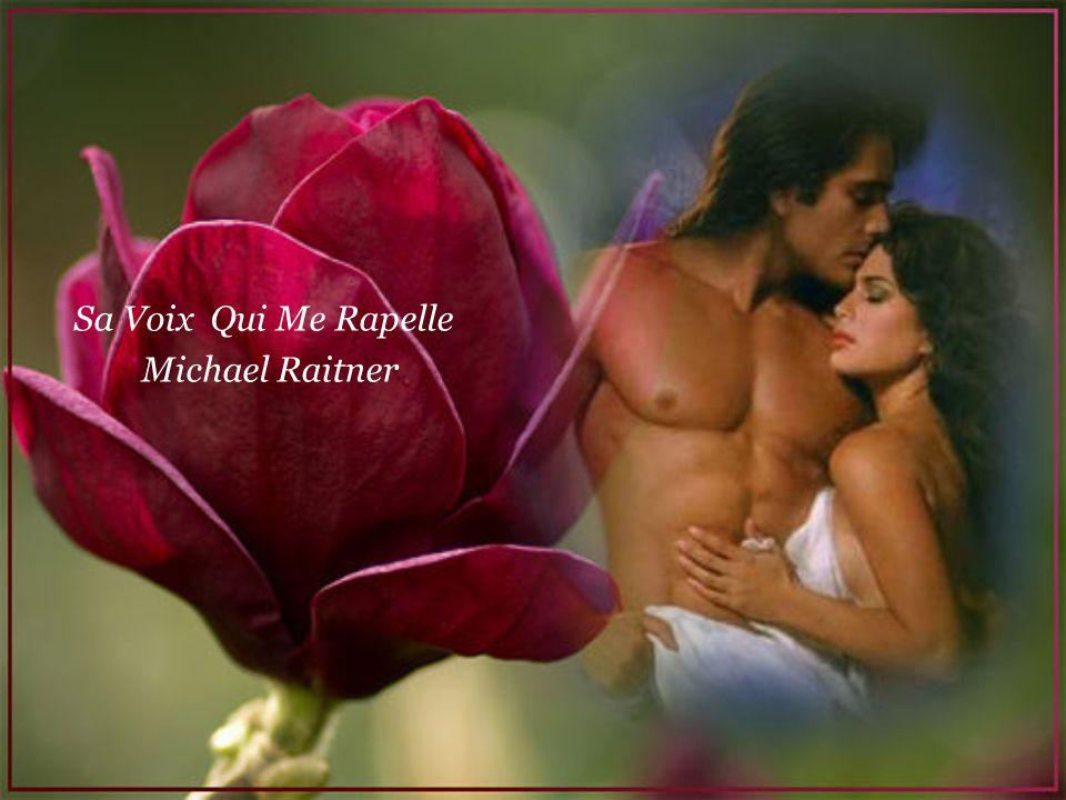 Sa Voix Qui Me Rapelle Michael Raitner