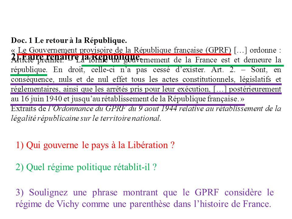 2) Faire renaître la République.