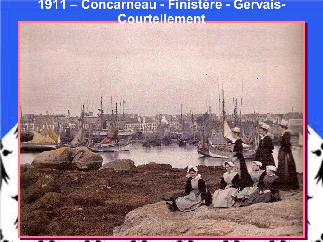 1911 – Concarneau - Finistère - Gervais-Courtellement