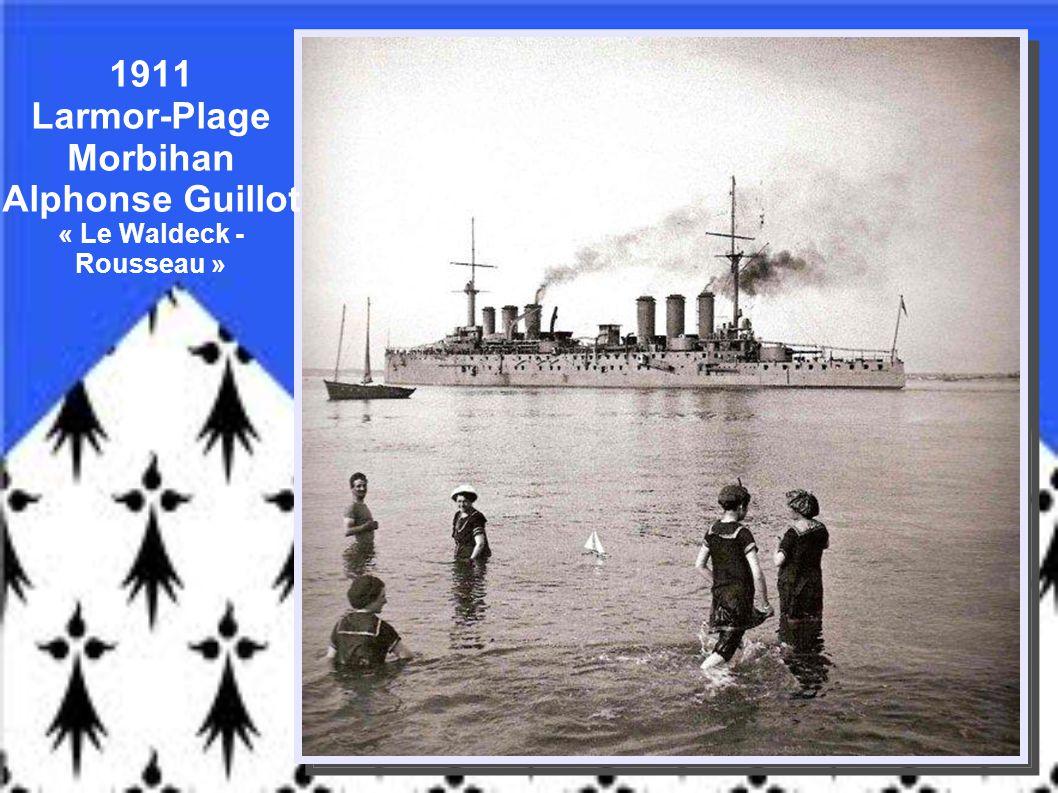 1911 Larmor-Plage Morbihan Alphonse Guillot « Le Waldeck -Rousseau »
