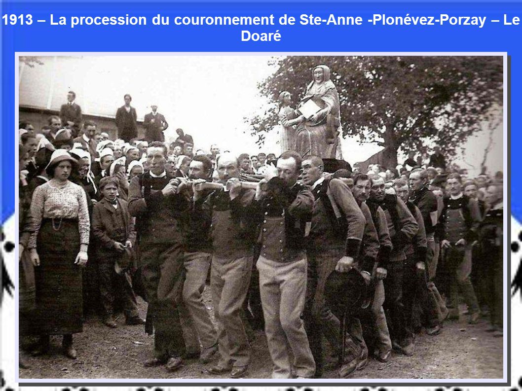 1913 – La procession du couronnement de Ste-Anne -Plonévez-Porzay – Le Doaré