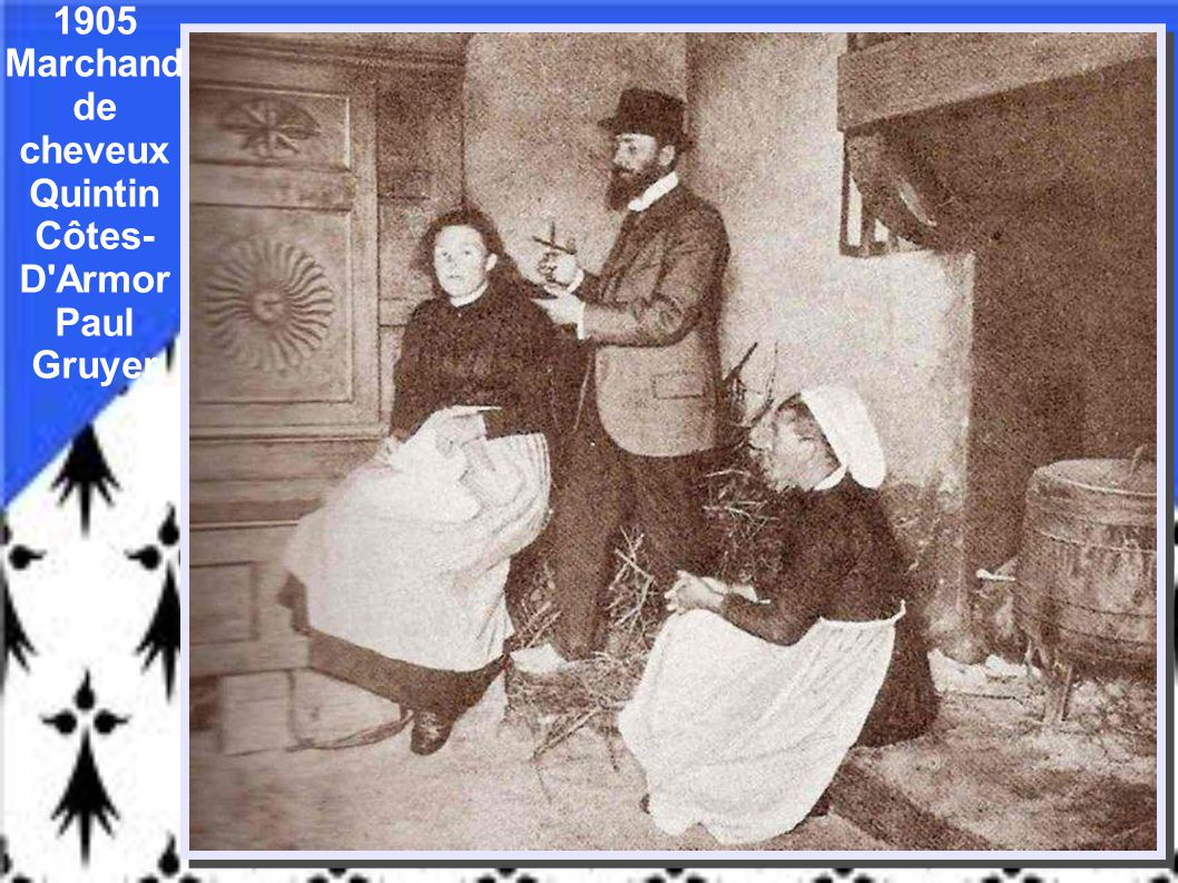 1905 Marchand de cheveux Quintin Côtes-D Armor Paul Gruyer