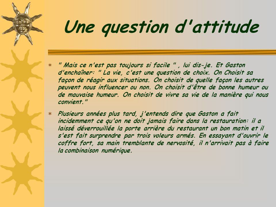 Une question d attitude