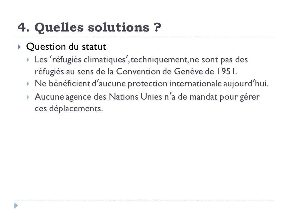 4. Quelles solutions Question du statut