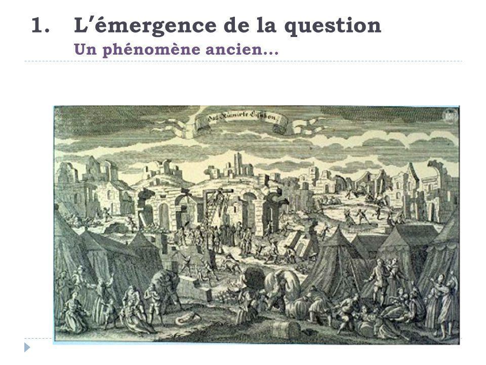 L'émergence de la question Un phénomène ancien...