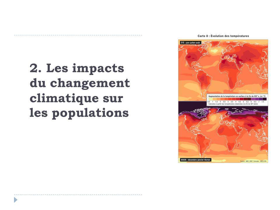 2. Les impacts du changement climatique sur les populations