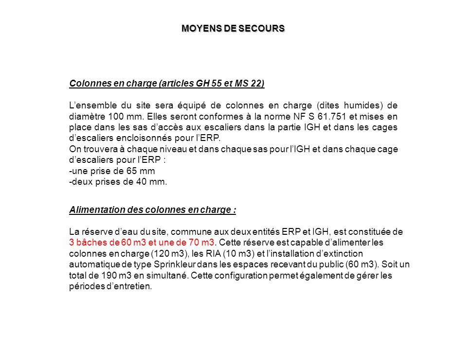 MOYENS DE SECOURS Colonnes en charge (articles GH 55 et MS 22)