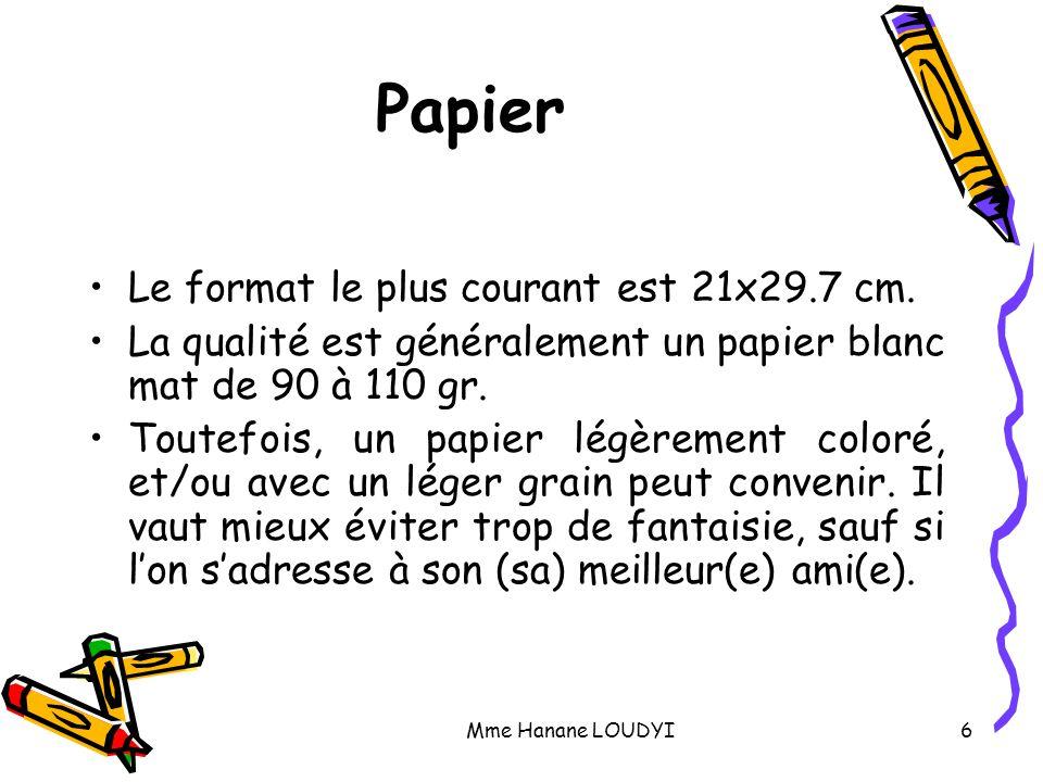 Papier Le format le plus courant est 21x29.7 cm.