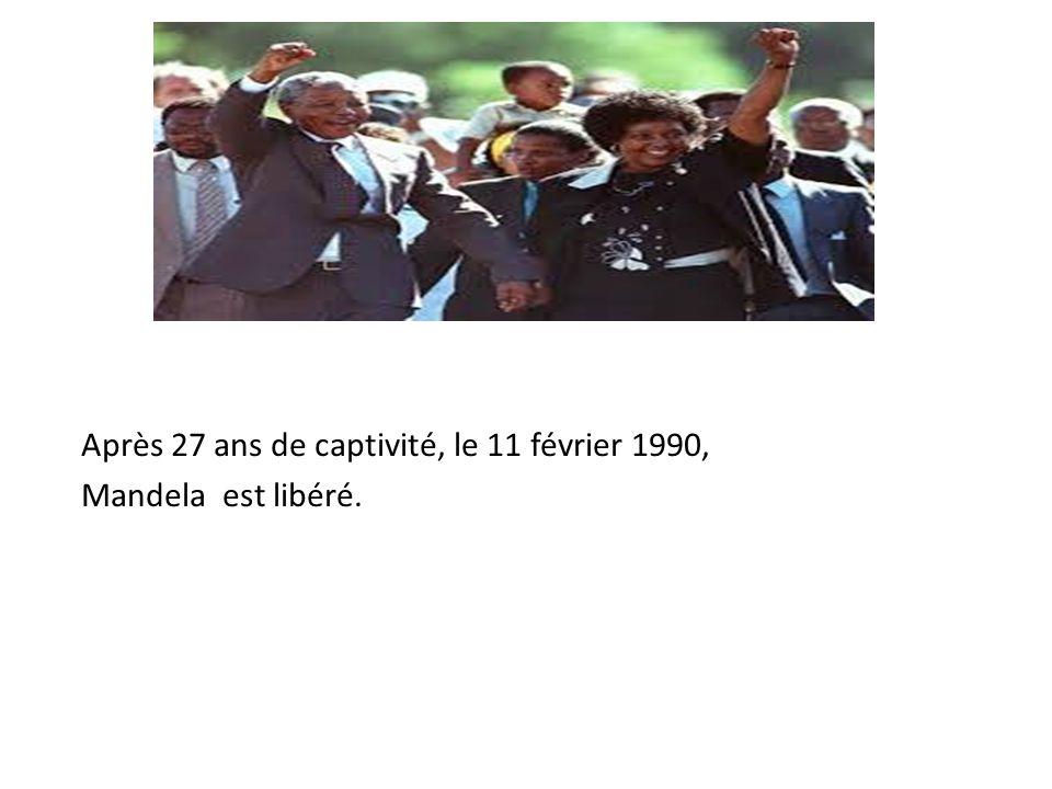 Après 27 ans de captivité, le 11 février 1990, Mandela est libéré.