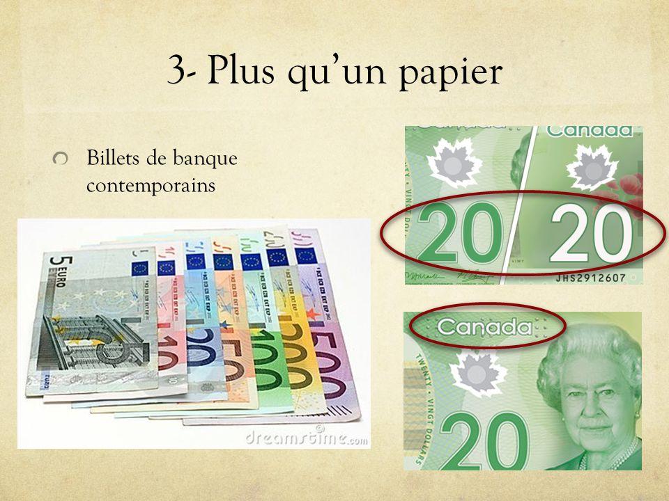 3- Plus qu'un papier Billets de banque contemporains