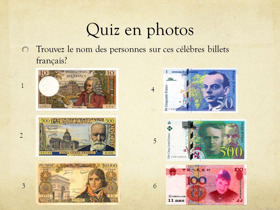 Quiz en photos Trouvez le nom des personnes sur ces célèbres billets français 1 4 2 5 3 6