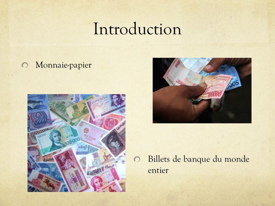 Introduction Monnaie-papier Billets de banque du monde entier
