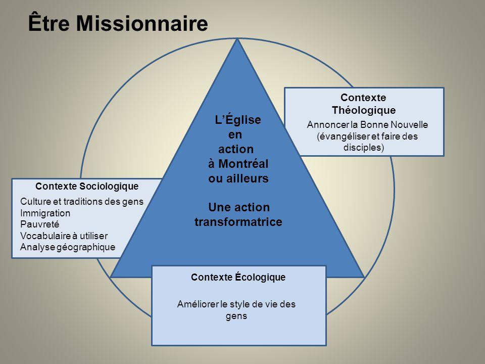 Être Missionnaire L'Église en action à Montréal ou ailleurs Une action