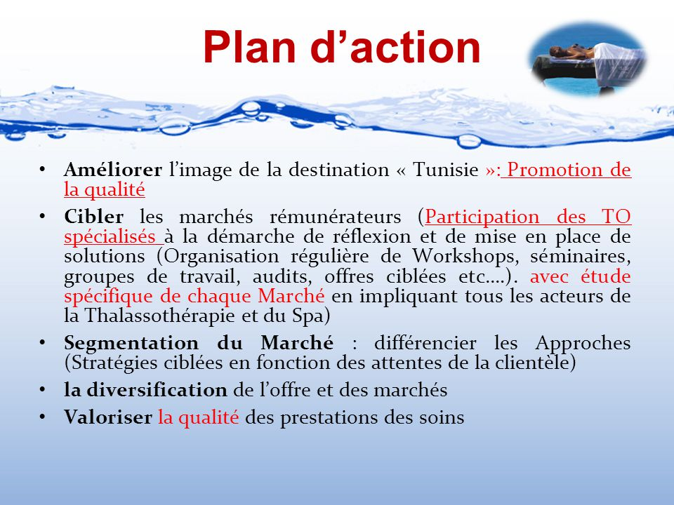 Plan d'action Améliorer l'image de la destination « Tunisie »: Promotion de la qualité.