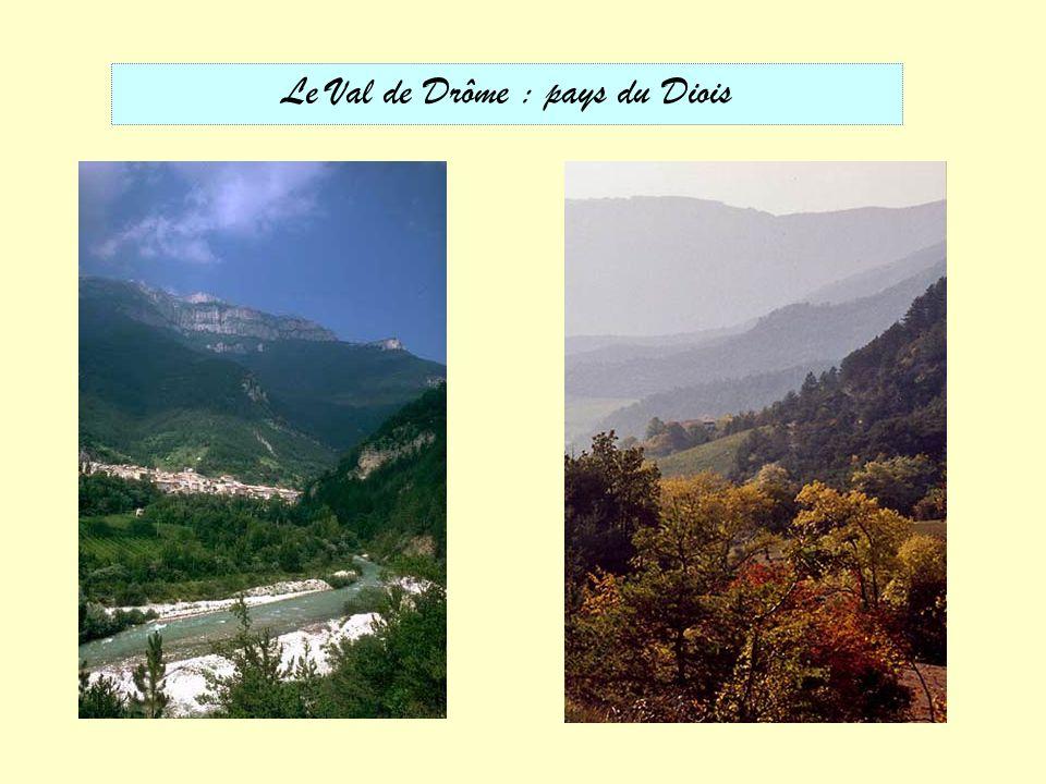 Le Val de Drôme : pays du Diois