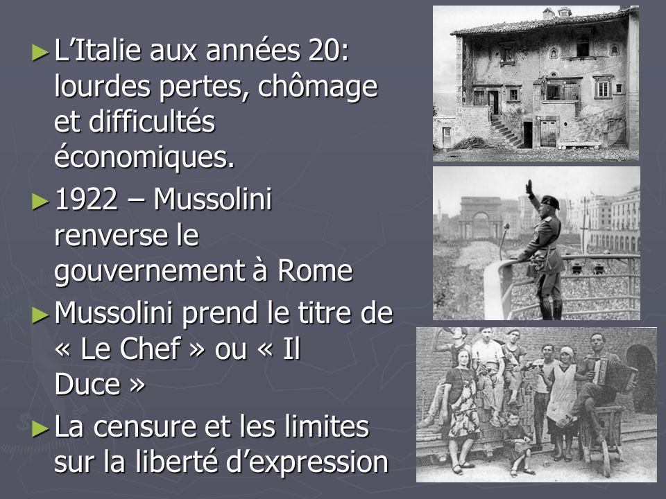 L'Italie aux années 20: lourdes pertes, chômage et difficultés économiques.