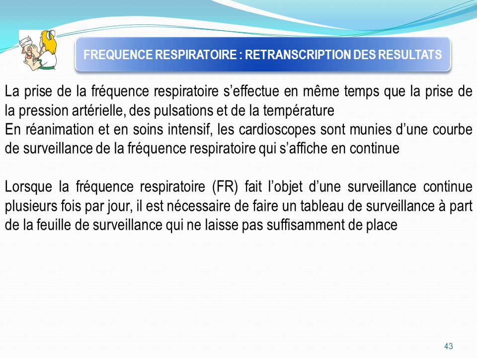 FREQUENCE RESPIRATOIRE : RETRANSCRIPTION DES RESULTATS