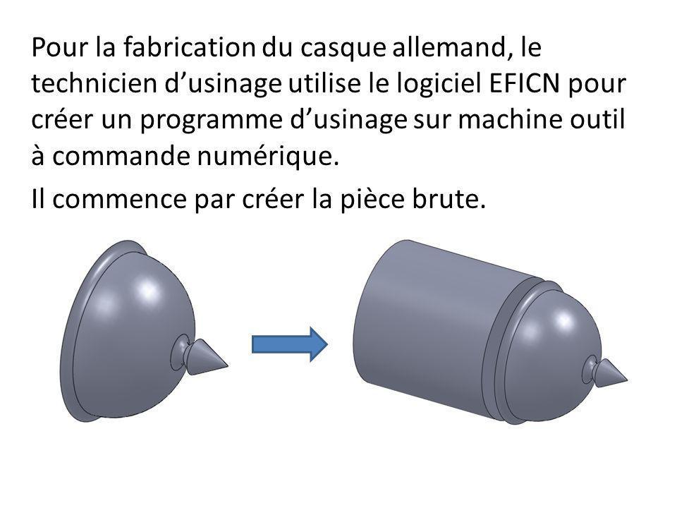 Pour la fabrication du casque allemand, le technicien d'usinage utilise le logiciel EFICN pour créer un programme d'usinage sur machine outil à commande numérique.