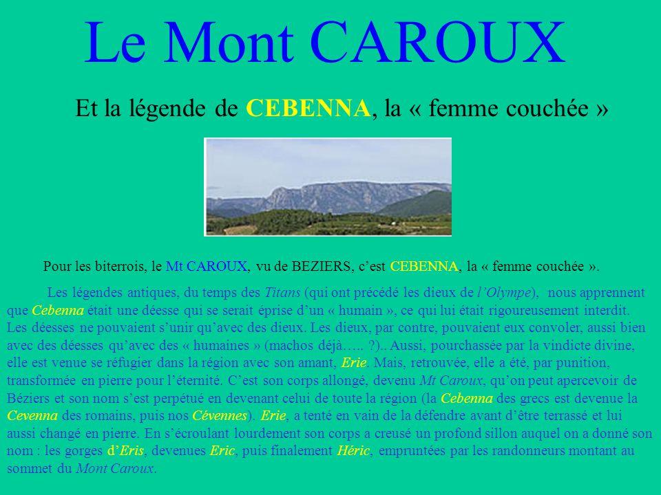 Le Mont CAROUX Et la légende de CEBENNA, la « femme couchée »