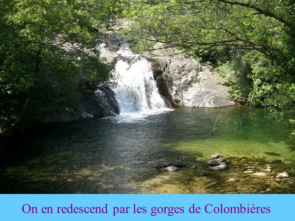 On en redescend par les gorges de Colombières