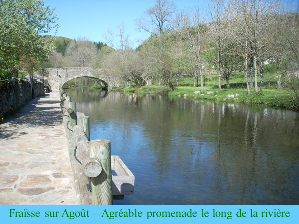 Fraïsse sur Agoût – Agréable promenade le long de la rivière