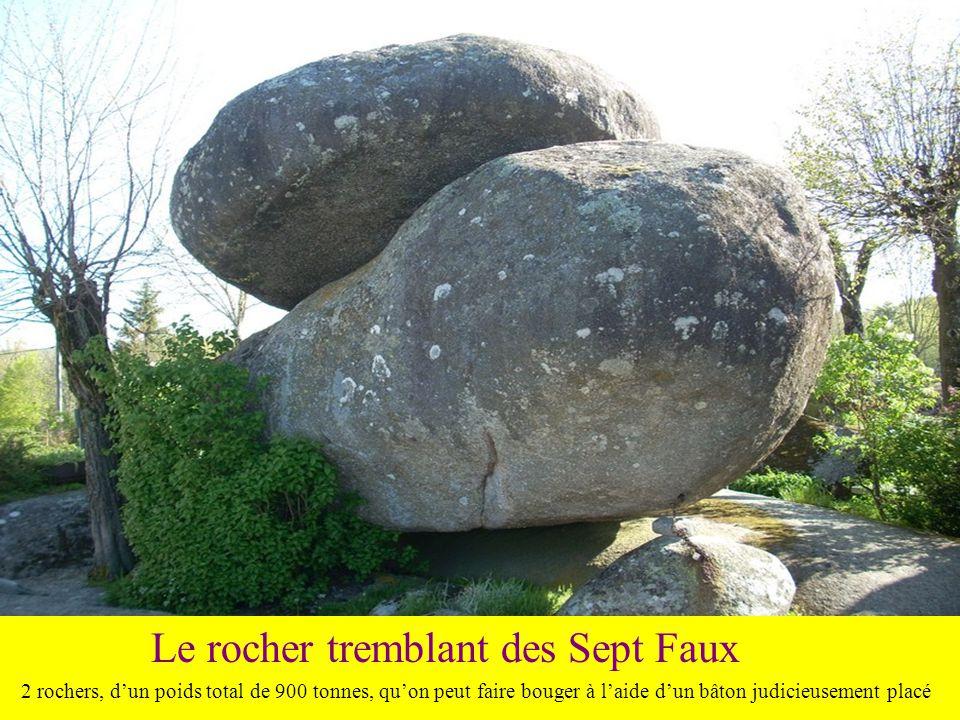 Le rocher tremblant des Sept Faux