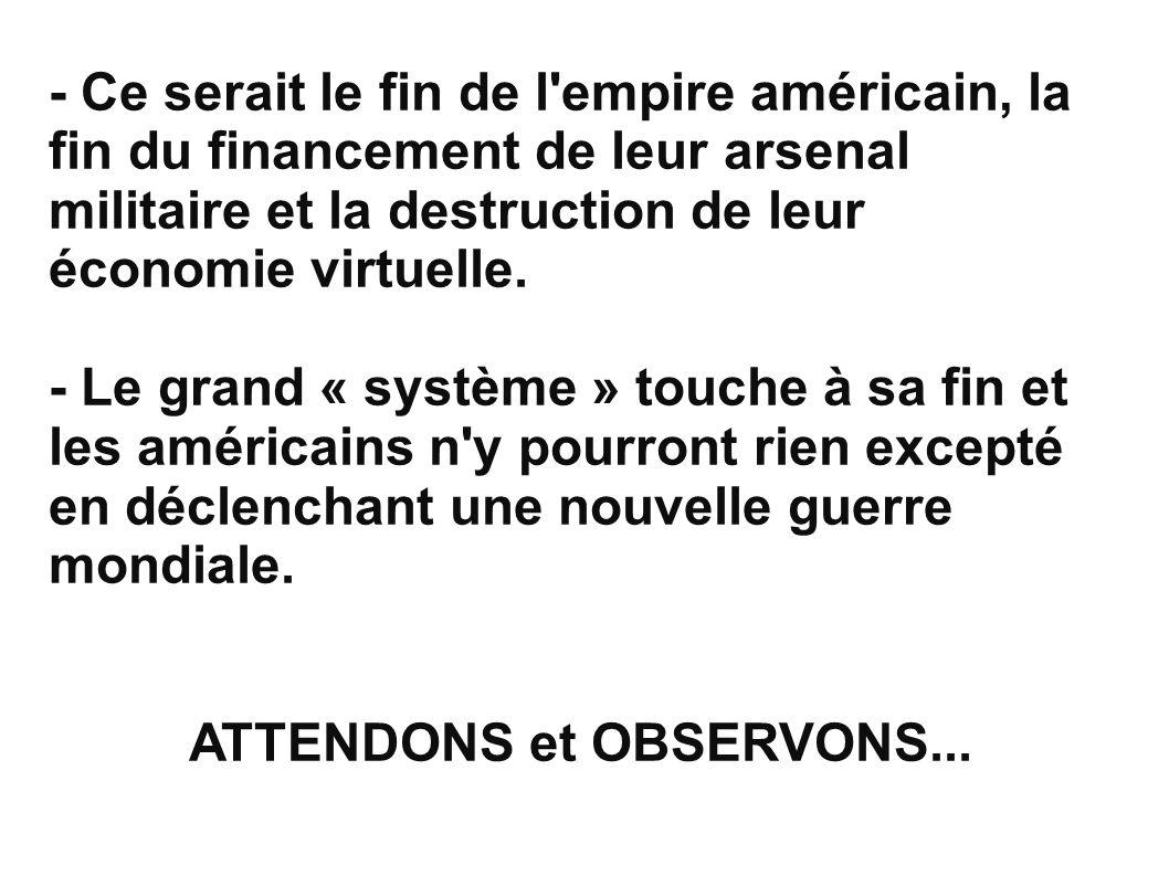 ATTENDONS et OBSERVONS...